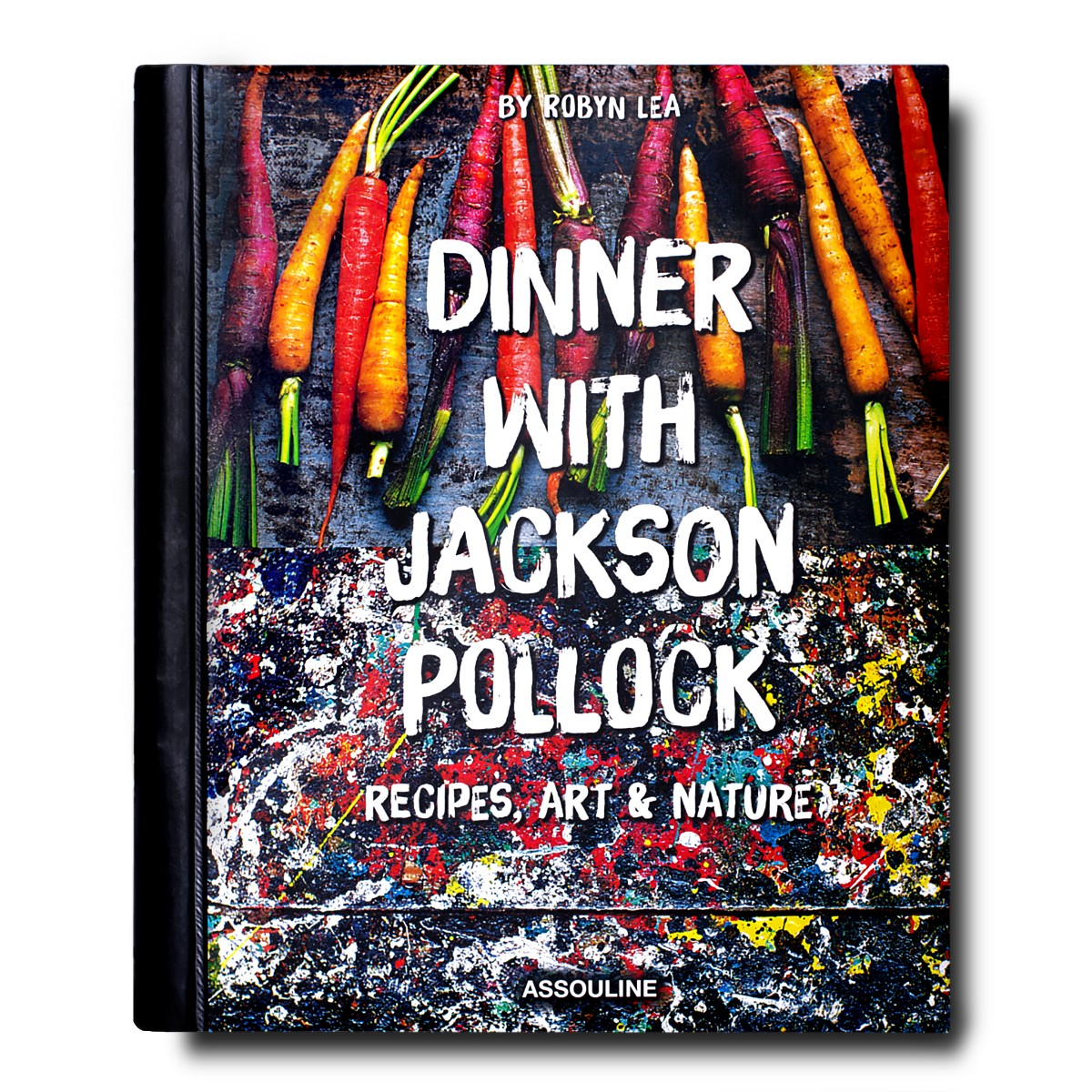 Assouline I Dinner With Jackson Pollock