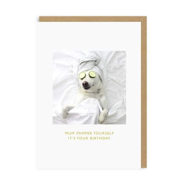 Mum Pamper Yourself Greeting Card