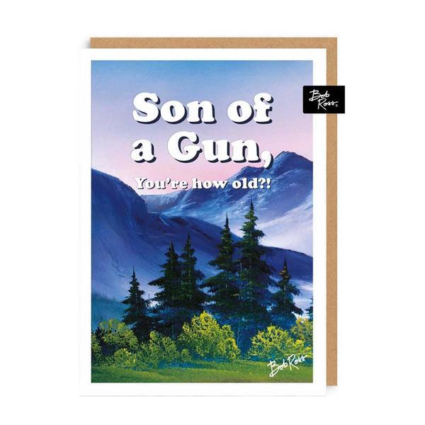 Mountains Son of a Gun Greeting Card