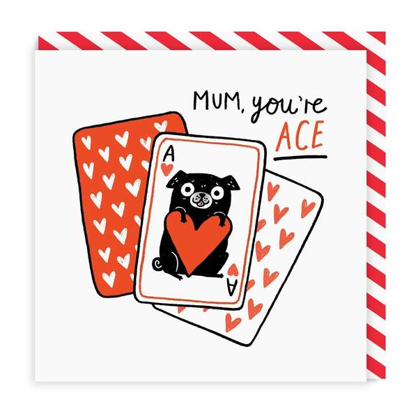 Mum You're Ace Square Greeting Card