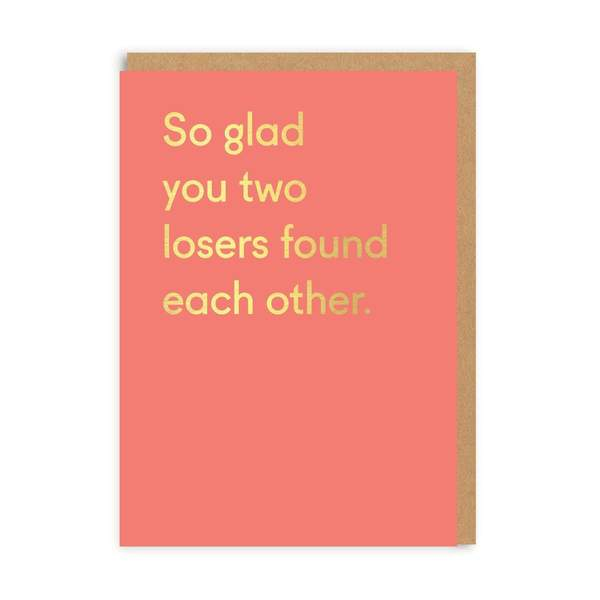 Losers Found Each Other Greeting Card
