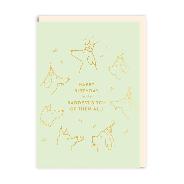 Baddest B*tch Birthday Greeting Card