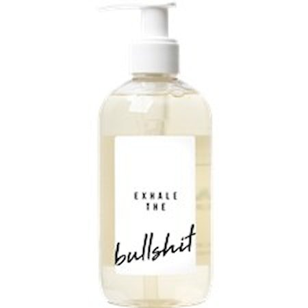 Flytende såpe 'Exhale the bullshit'
