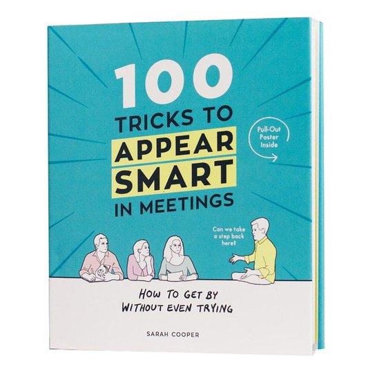 100 Tricks To Appear Smart In Meetings Bok