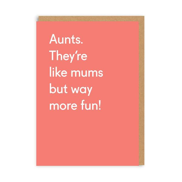 Aunts They're Like Mums Greeting Card