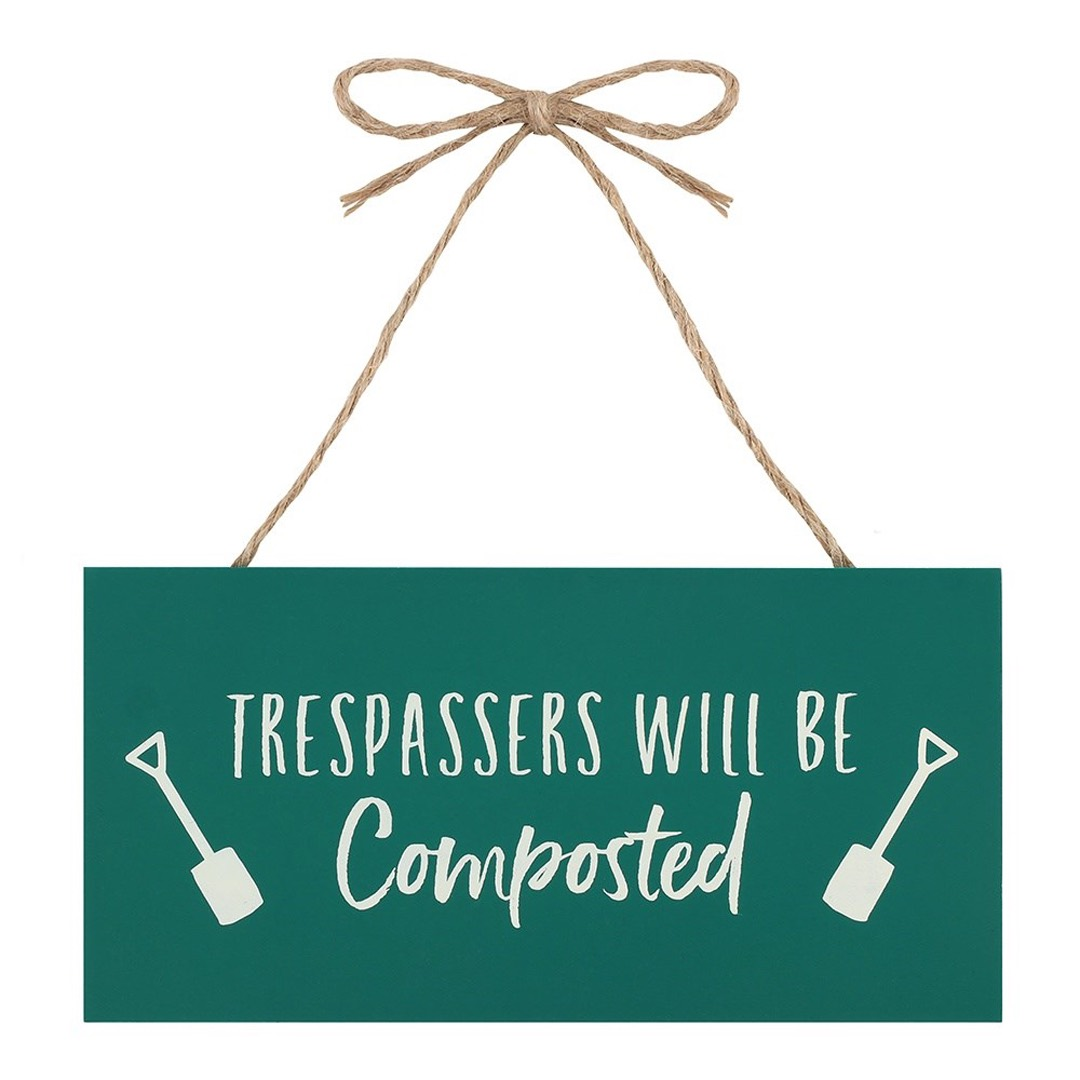 Träskylt - Trespassers will be composted