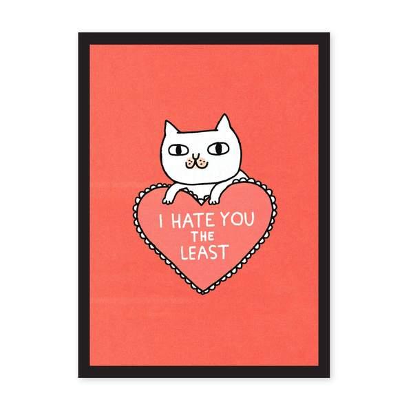 I Hate You The Least Riso Print A3