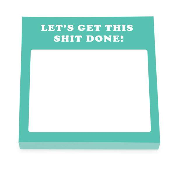Let's Get This Shit Done Sticky Notes