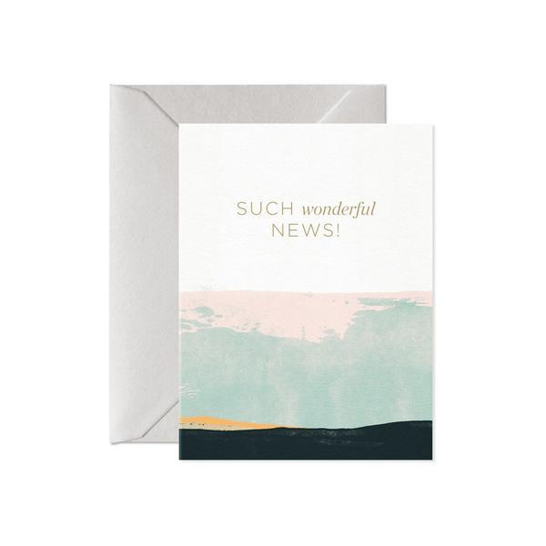 Such Wonderful News! Greeting Card