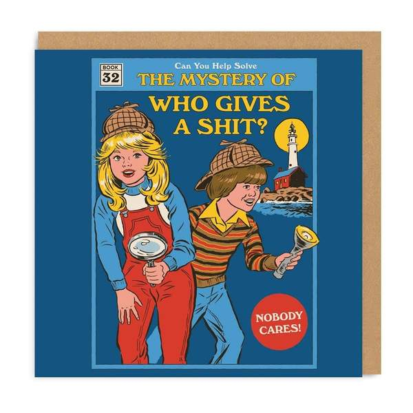 The Mystery Of Who Gives A Shit? Greeting Card