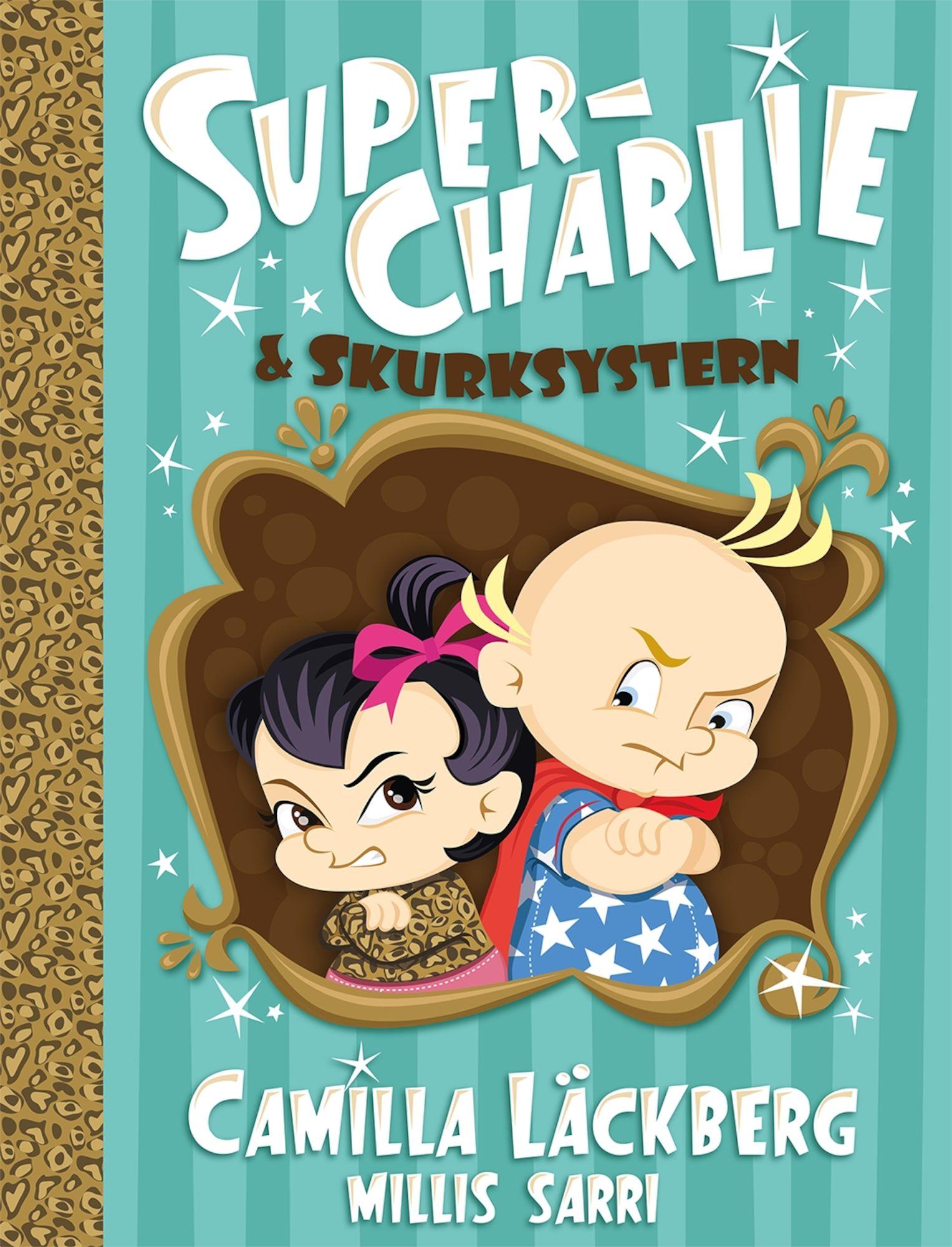 Bonnier Bok Super-Charlie Och Skurksystern