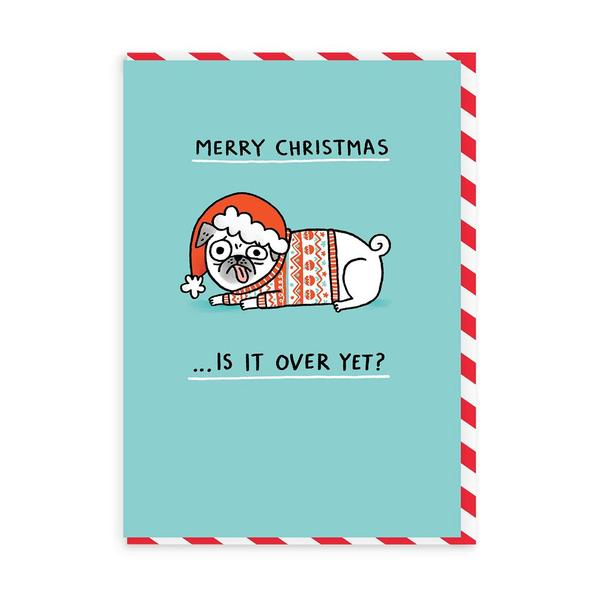 Merry Christmas, Is It Over Yet? Christmas Card