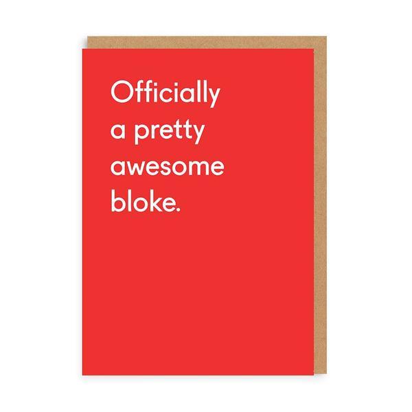 Awesome Bloke Greeting Card