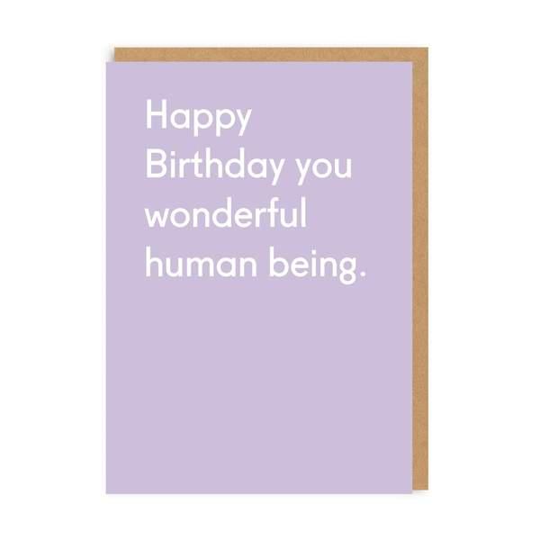 Wonderful Human Being Birthday Greeting Card