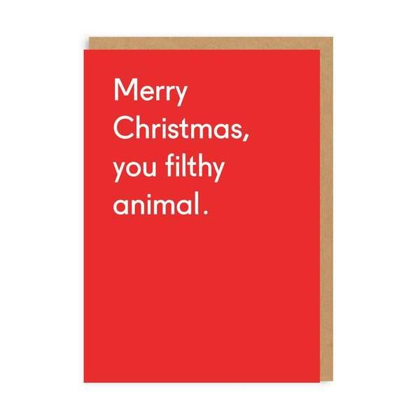 Merry Christmas You Filthy Animal Greeting Card