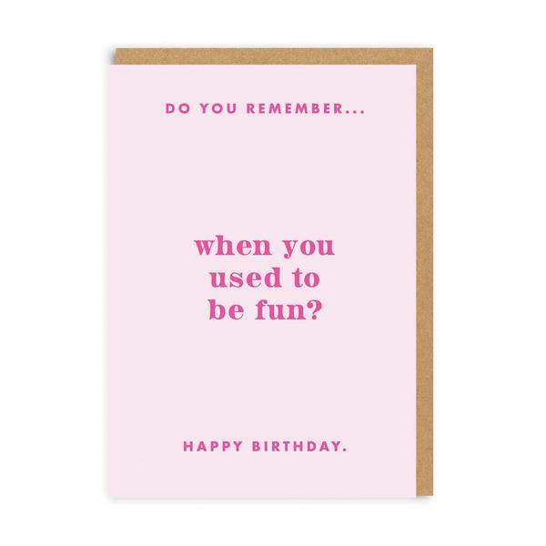 Do You Remember Fun? Birthday Greeting Card