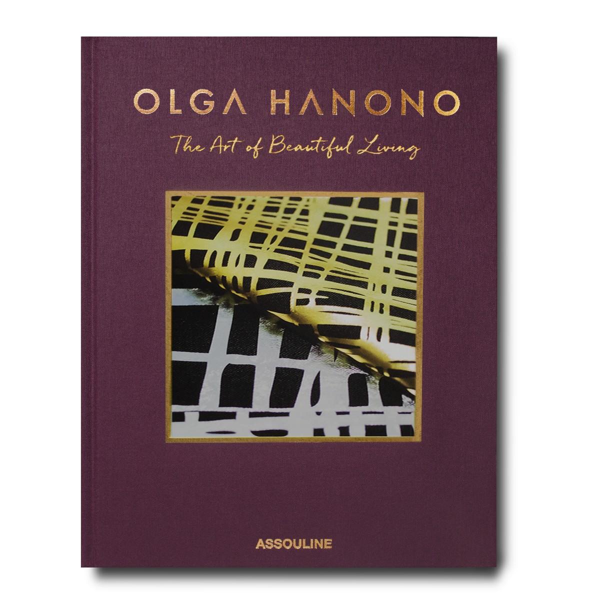 Assouline I Olga Hanono: The Art Of Beautiful Living