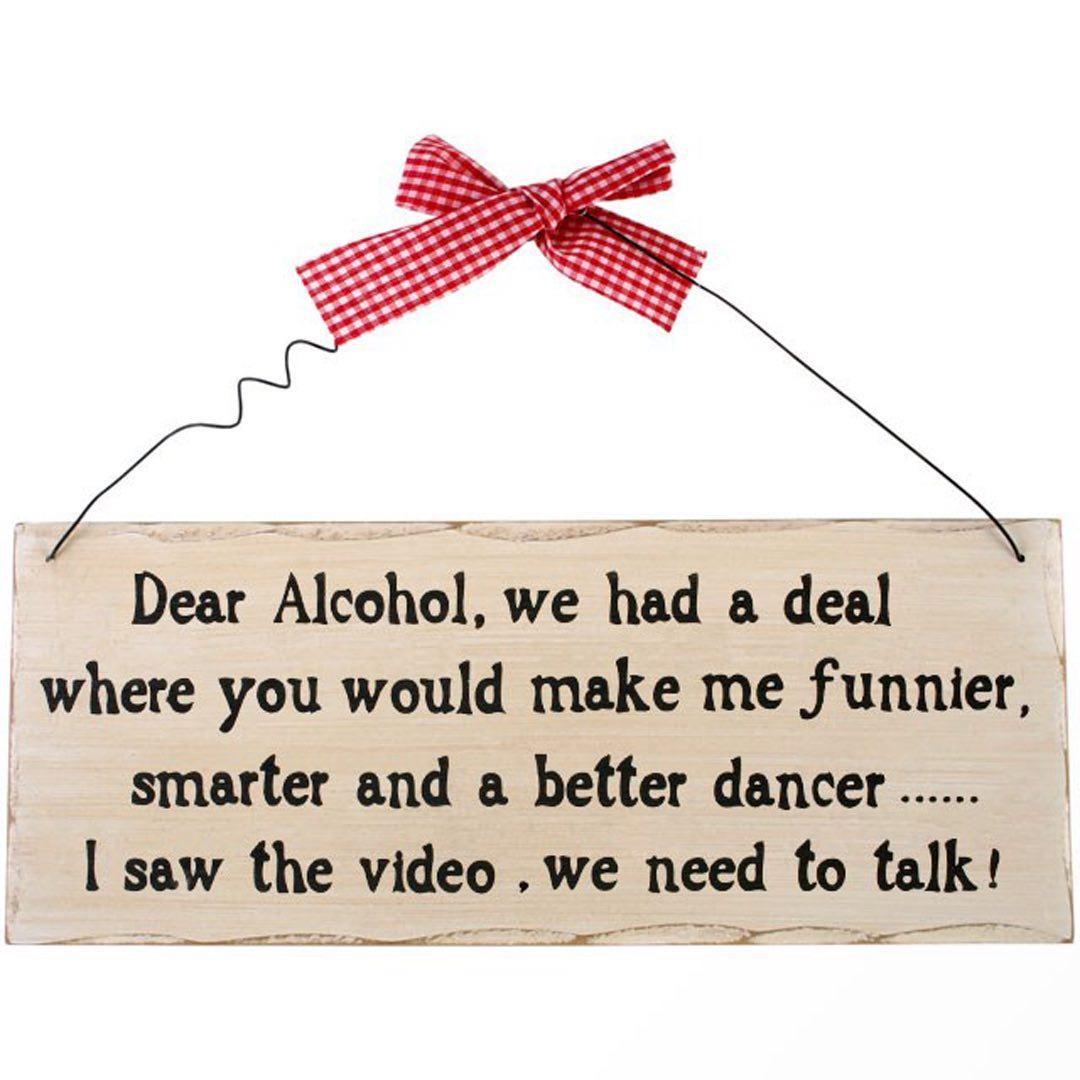 Träskylt - Dear alcohol