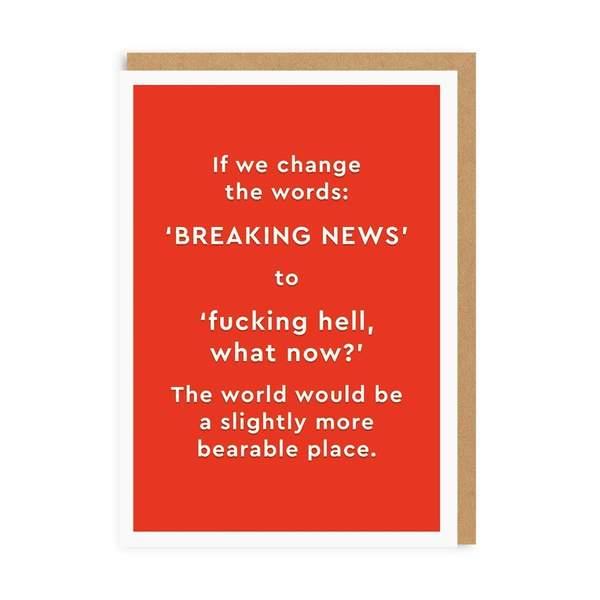 Breaking News Greeting Card