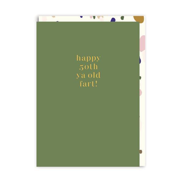 Happy 50th Ya Old Fart Birthday Greeting Card