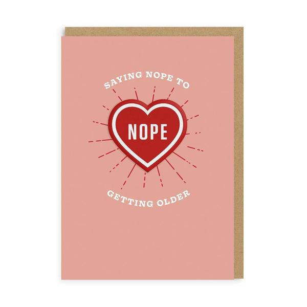 Saying Nope to Getting Older Woven Patch Card