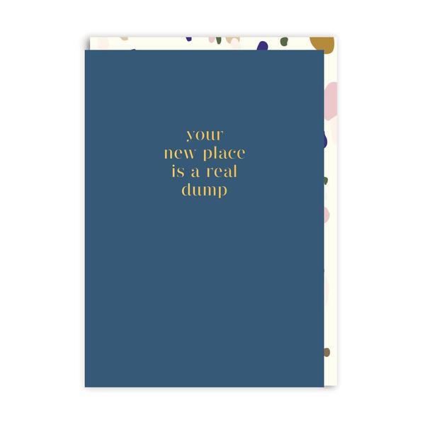 Real Dump Greeting Card