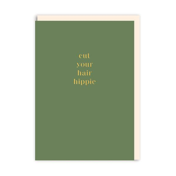 Cut Your Hair Hippie Greeting Card