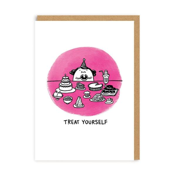 Go On Treat Yourself Greeting Card