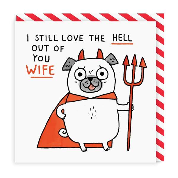 Wife Love The Hell Out Of You Square Greeting Card