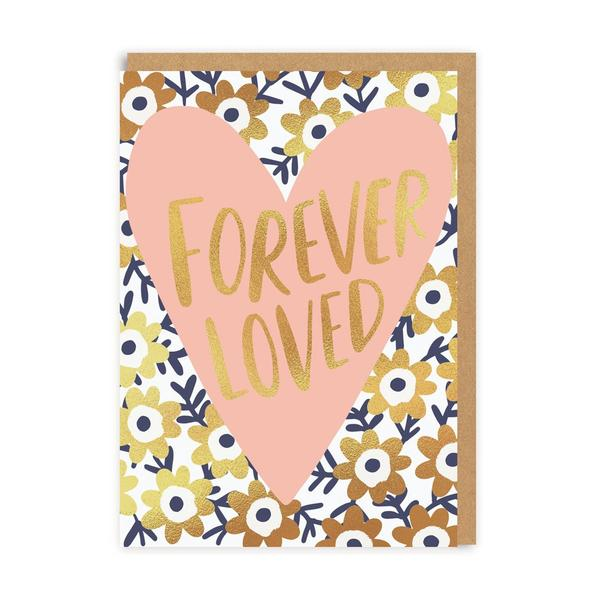 Forever Loved Greeting Card