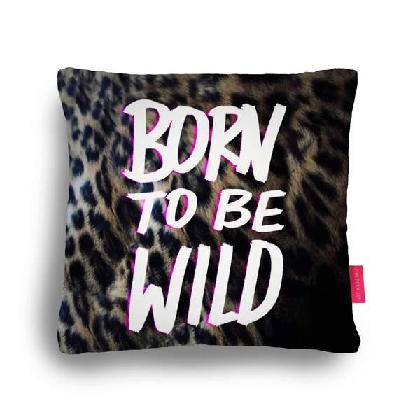 Born To Be Wild Cushion