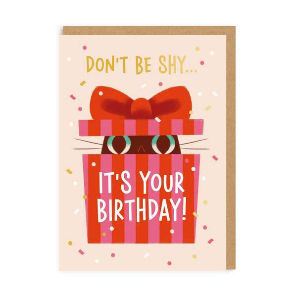Don't Be Shy Birthday Greeting Card