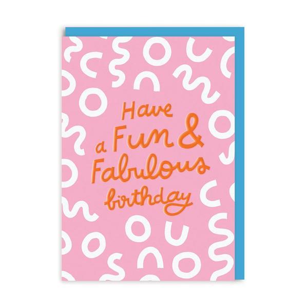 Fun And Fabulous Birthday Greeting Card