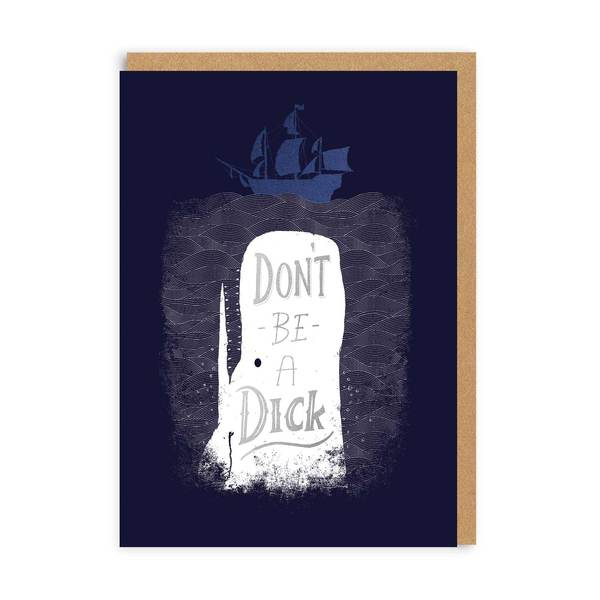 Don't Be a Dick Greeting Card