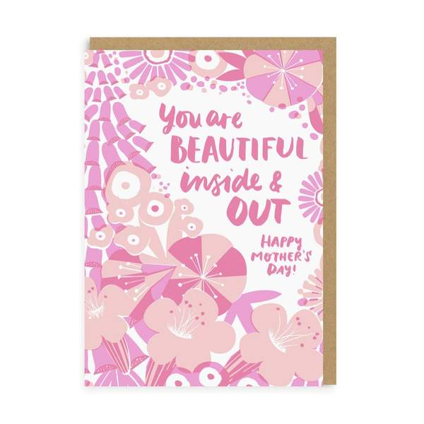 Beautiful Inside And Out Mother's Day Greeting Card