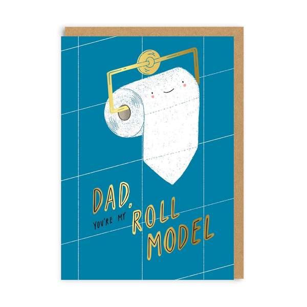 Roll Model Dad Greeting Card