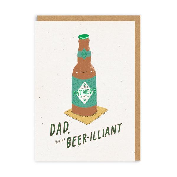 Beer-illiant Dad Greeting Card