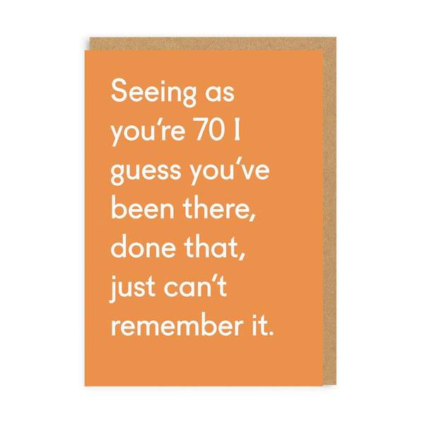 70 Been There Done That Birthday Card