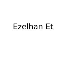Ezelhan Et