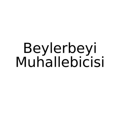 Beylerbeyi Muhallebicisi