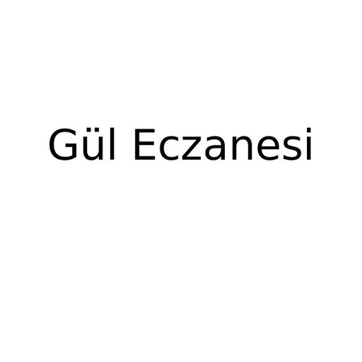 Gül Eczanesi