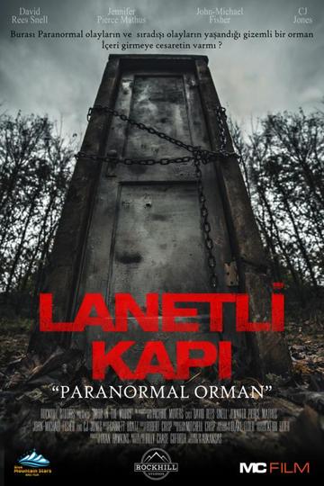 "LANETLİ KAPI ""PARANORMAL ORMAN"""