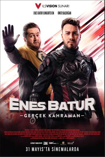 ENES BATUR GERÇEK KAHRAMAN (7+ 13A)