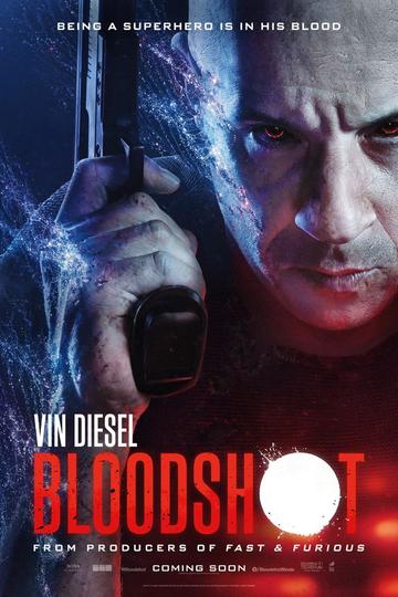 BLOODSHOT: DURDURULAMAZ GÜÇ (13+)