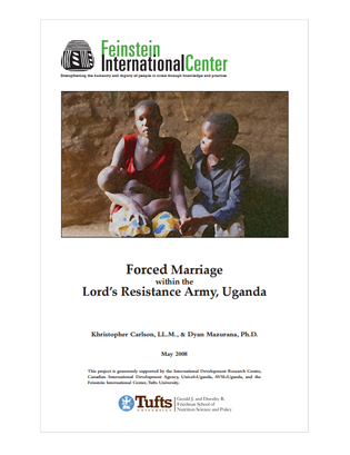 Tufts feinstein international center forced marriage in conflict uganda