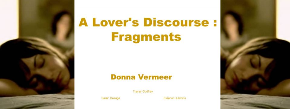 A Lover's Discourse : Fragments