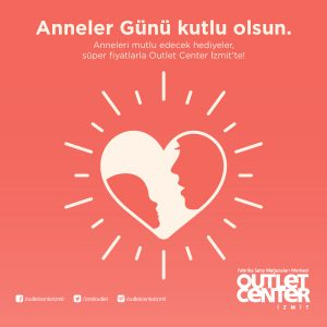 ANNELER GÜNÜ OUTLET CENTER'DA KUTLANDI!