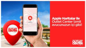 Outlet Center İzmit Google Haritalardan sonra Apple Haritalar'da da Yerini Aldı!