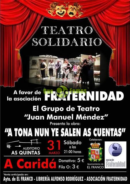 "Teatro solidario en As Quintas: ""A Tona nun ye salen as cuentas"""