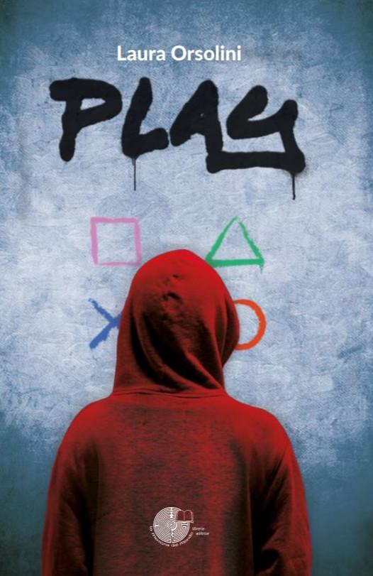 Play, il nuovo libro di Laura Orsolini | Sempione News